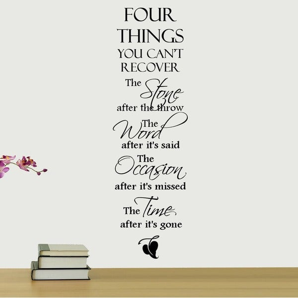 Four-Things-You-Cant-Recover_____-Vinyl-Wall-Quote-Art-Decal-e7b151b1-53af-4d9c-b7ac-f0ec79517144_600