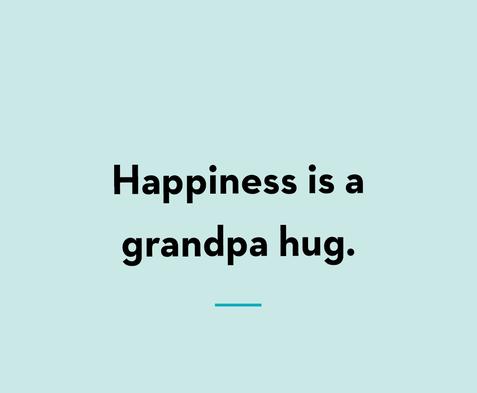 grandpa-quotes-happiness-hug-1557773693